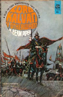 Lord Kalvan Of Otherwhen - H. Beam Piper