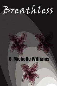 Breathless - C. Michelle Williams