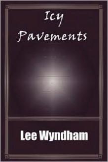 Icy Pavements - Lee Wyndham, Rhiannon Wright