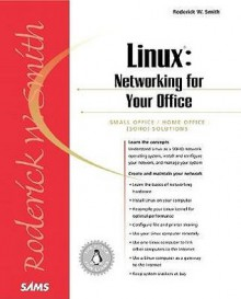 Linux: Networking for Your Office - Roderick W. Smith