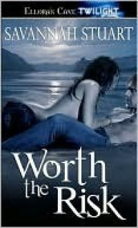 Worth the Risk - Savannah Stuart