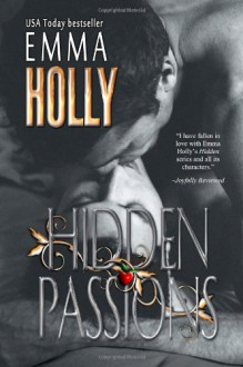 Hidden Passions: 5 - Emma Holly