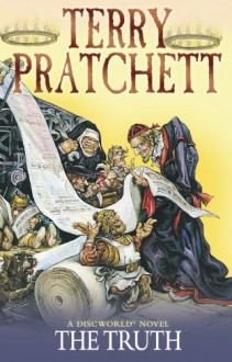 The Truth: (Discworld Novel 25) - Terry Pratchett