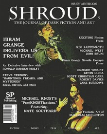 Shroud 5: The Journal Of Dark Fiction And Art (Volume 1) - Timothy Deal, Jake Burrows, Scott Christian Carr, Robert Davies, Kevin Lucia, Richard Wright, Michael West