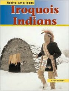 Iroquois Indians - Caryn Yacowitz