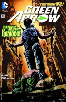 Green Arrow (2011- ) #18 - Jeff Lemire, Andrea Sorrentino