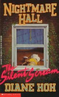 SILENT SCREAM NIGHTMARE HALL #1 - Diane Hoh