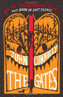 The Gates: A Samuel Johnson Tale (Samuel Johnson, #1) - John Connolly