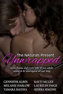 Unwrapped - Laurelin Paige, Melanie Harlow, Tamara Mataya, Gennifer Albin, Sierra Simone, Kayti McGee