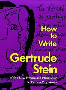 How to Write - Gertrude Stein