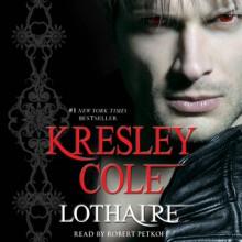 Lothaire (Immortals After Dark, #12) - Robert Petkoff, Kresley Cole