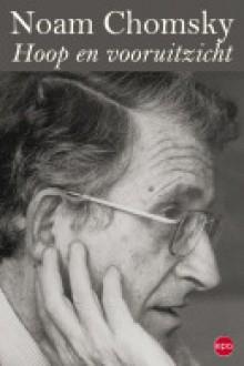 Hoop en vooruitzicht - Noam Chomsky, Dries Rombouts