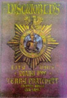 Discworld's Ankh Morpork City Watch Diary 1999 - Terry Pratchett, Stephen Briggs, Paul Kidby