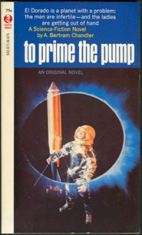 To Prime the Pump - A. Bertram Chandler