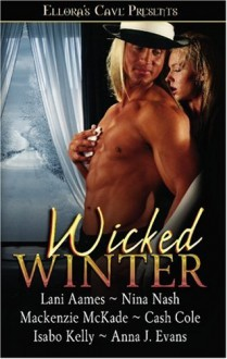 Wicked Winter - Lani Aames, Mackenzie McKade