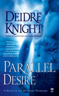 Parallel Desire - Deidre Knight