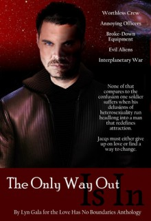 The Only Way Out Is In - Lyn Gala