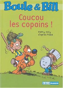 Coucou Les Copains ! - Fanny Joly