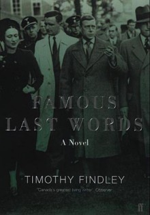 Famous Last Words - Timothy Findley