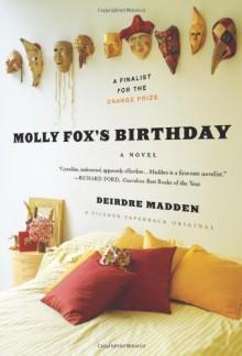 Molly Fox's Birthday - Deirdre Madden