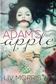 Adam's Apple - Liv Morris