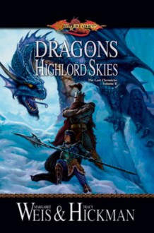 Dragons of the Highlord Skies - Margaret Weis, Tracy Hickman