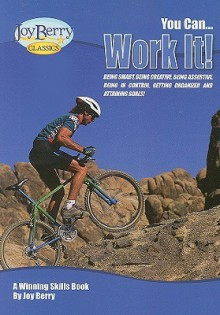 You Can Work It! - Joy Berry, Bartholomew