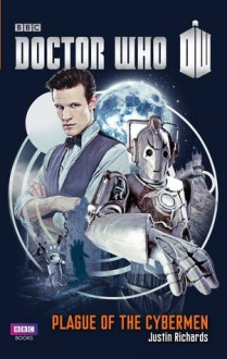 Doctor Who: Plague of the Cybermen - Justin Richards