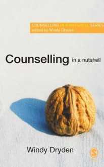 Counselling in a Nutshell - Windy Dryden