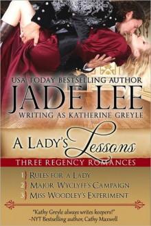 A Lady's Lessons: A Trilogy of Regency Romances - Jade Lee, Katherine Greyle