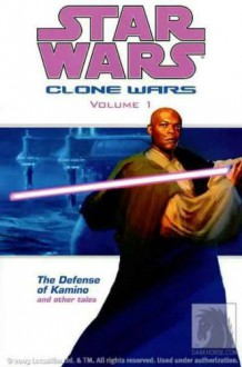 The Defense of Kamino and Other Tales - John Ostrander, W. Haden Blackman