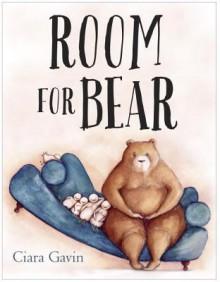 Room for Bear - Ciara Gavin