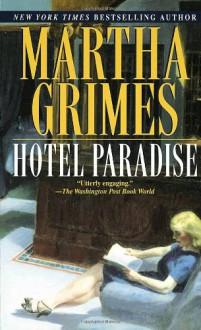 Hotel Paradise - Martha Grimes