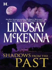 Shadows from the Past (The Wyoming Series) - Lindsay McKenna