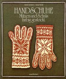 Handschuhe, Mützen und Schals farbig gestrickt - 'Eva Maria Leszner'