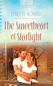 The Sweetheart of Starlight - Lynette Sowell
