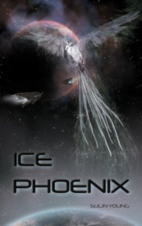 Ice Phoenix - Sulin Young