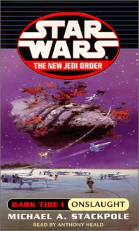 Star Wars: Dark Tide Onslaught - Michael A. Stackpole, Anthony Heald