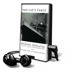The Cat's Table [With Earbuds] - Michael Ondaatje