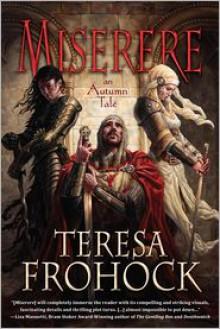 Miserere: An Autumn Take - Teresa Frohock