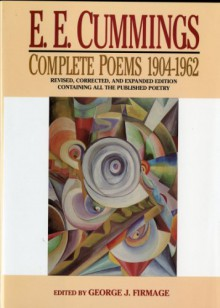 Complete Poems, 1904-1962 - E.E. Cummings