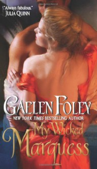 My Wicked Marquess - Gaelen Foley, James Griffin
