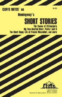 Hemingway's Short Stories (Cliff Notes) - Ernest Hemingway