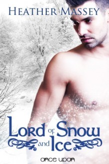 Lord of Snow and Ice - Heather Massey