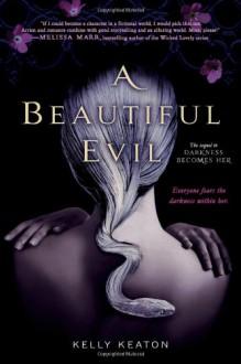 A Beautiful Evil - Kelly Keaton