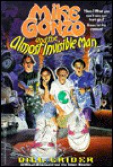 Mike Gonzo and the Almost Invisible Man - Bill Crider