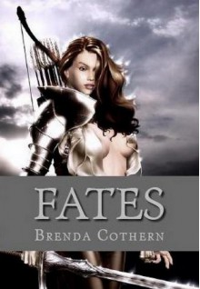 Fates, The Goddess of Fate v.1 - Brenda Cothern