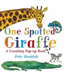One Spotted Giraffe - Petr Horáček