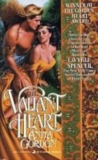 Valiant Heart - Anita Gordon