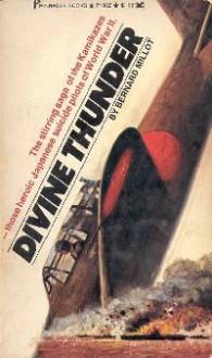 Divine Thunder: The Life and Death of the Kamikazes - Bernard Millot, Lowell Bair